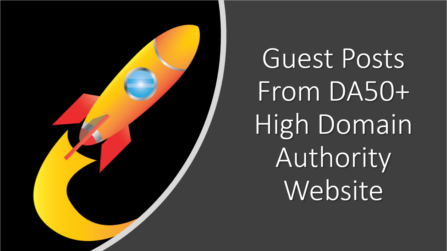Guest Posts From DA20+ High Domain Authority Websites
