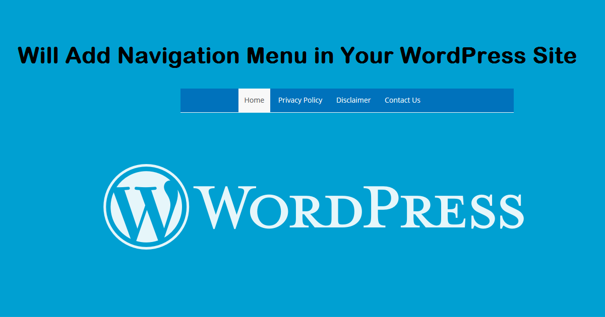 Will Add Navigation Menu in Your WordPress Site