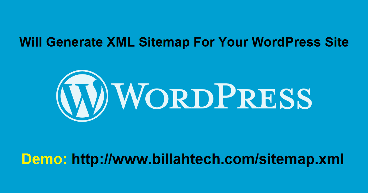Will Generate XML Sitemap For Your WordPress Site