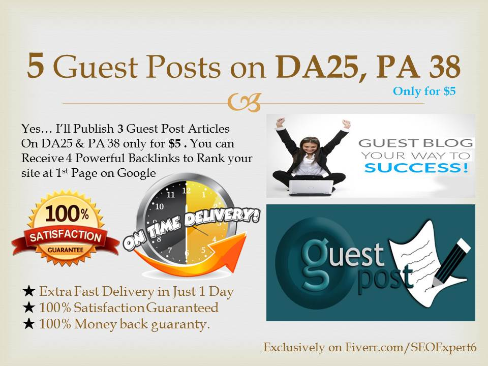 Publish 5 Guest Posts on my High Matrics DA25 & PA38 Site
