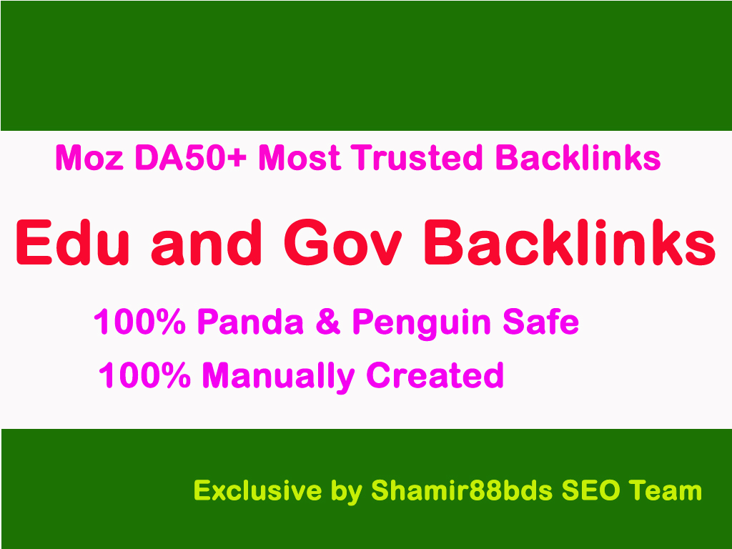 Manual 25 Edu and Gov Moz DA50+ Most Trusted Backlink...