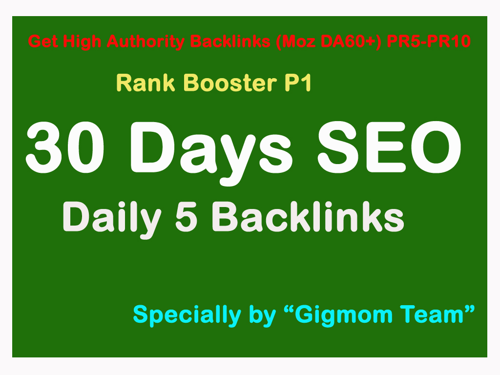 Rank Booster P1 - 30 Days SEO - Weekly 60 High Authority(DA60+) PR5-PR10 Manual Backlinks