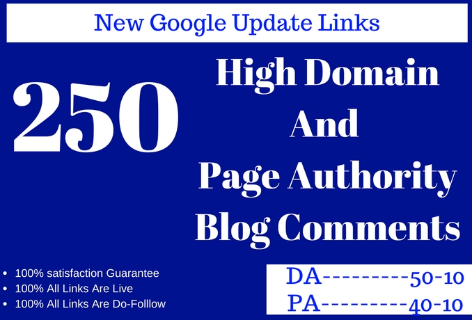 250 high Domain And Page Authority Blog Comments