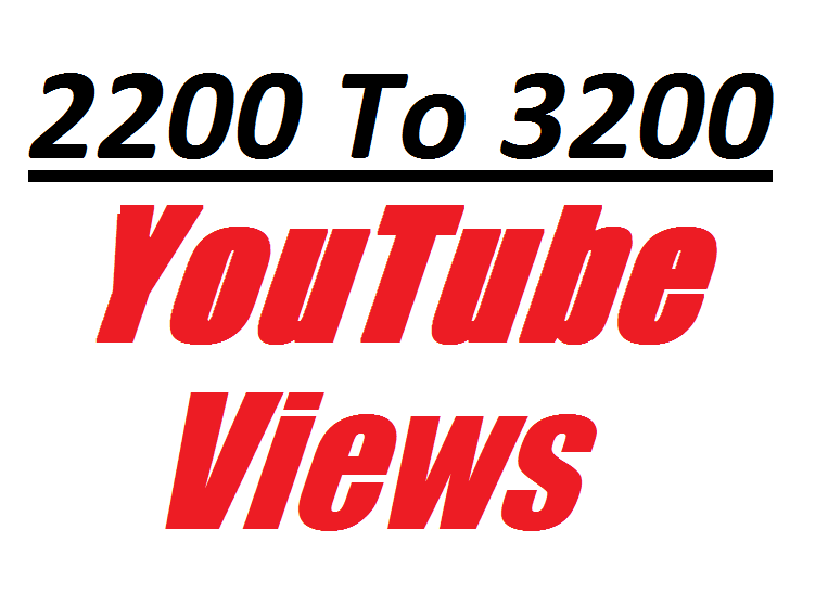 Offer 2200 To 3200 non drop and Real Y0UTube Video Views very fast