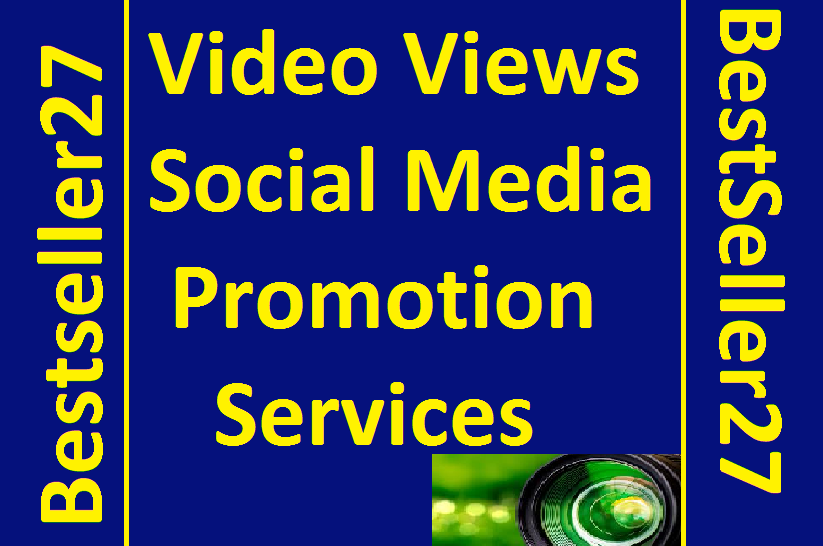 Get Video Views Promotion Social Media Marketing