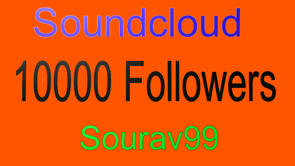 Soundcloud 10000 Follower/s Or Like/s Or Repos/t