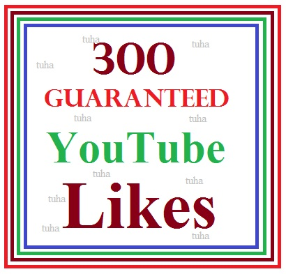 300 guaranteed youtube video like