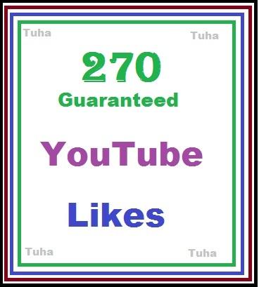 270 guaranteed youtube video like