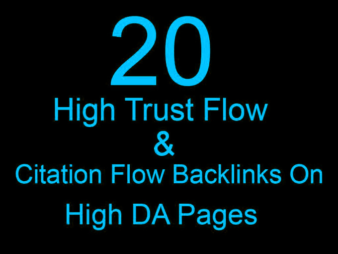 20 high trust flow and citation flow backlinks