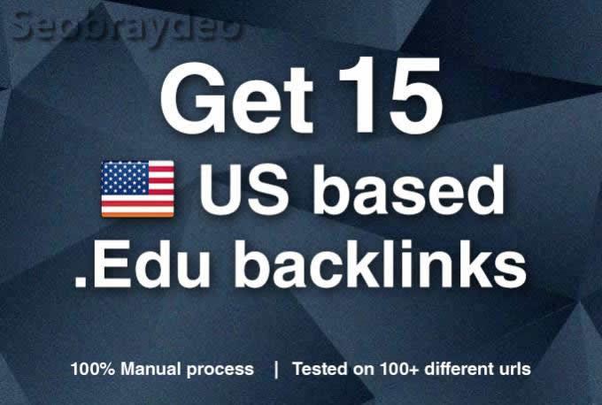 give you 15 US based edu backlinks excellent website