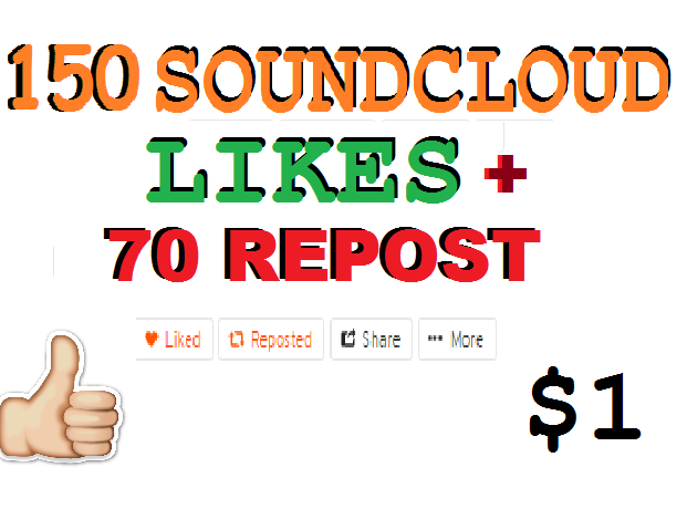 120 followers or 150 like+70 SoundCloud repost or 200 like or 120 repost or