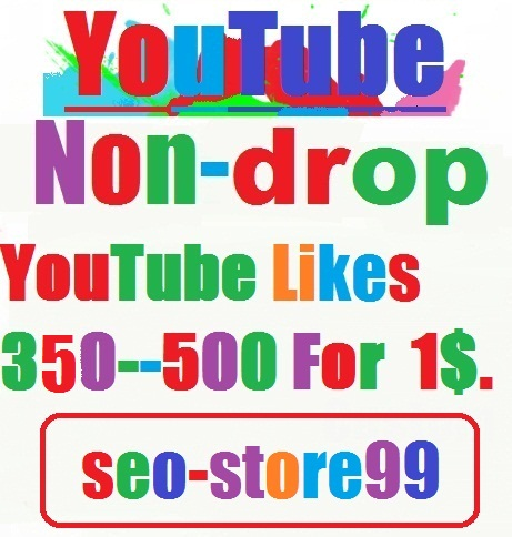 350 - 500 Non-drop YouTube likes within 24 hours