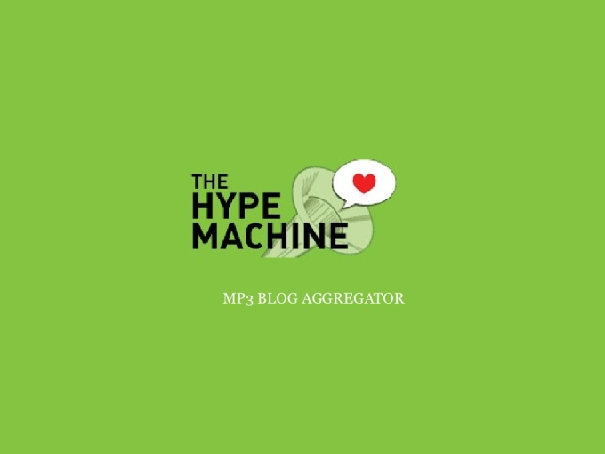 Send a song to 1100 Music Blogs on The Hype Machine