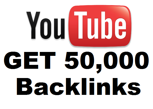 Get 50,000 BACKLINKS to your YouTube Video for Seo Ranking