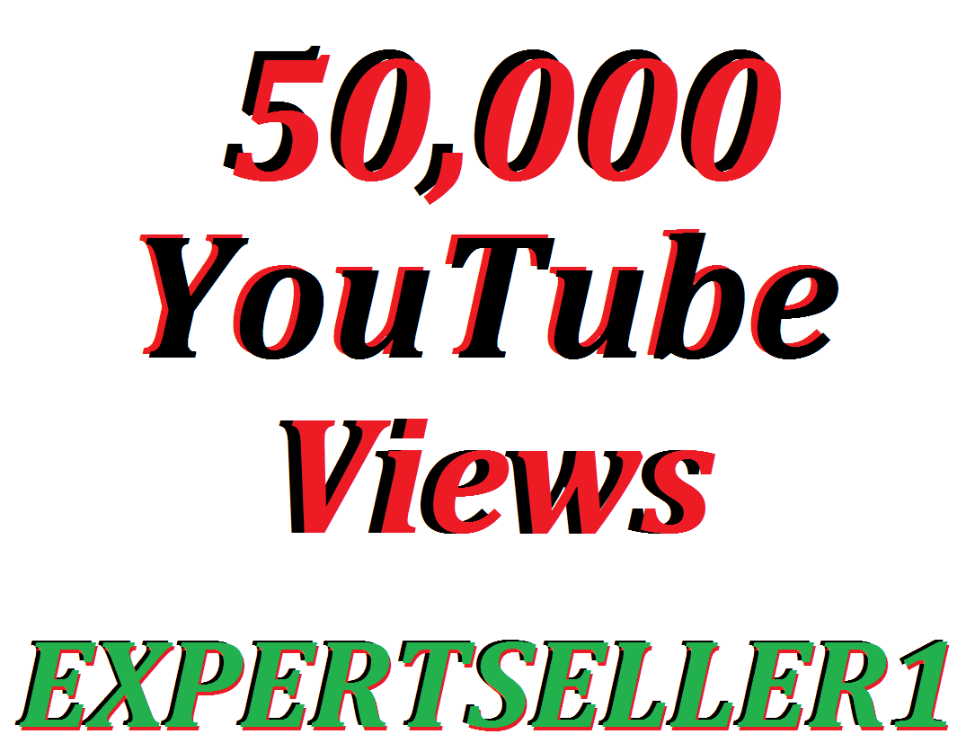 Limited Offer 50,000 HQ Non Drop YouTube Views In Your Video Refill Guarantee