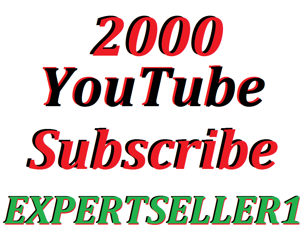 Limited Offer 2000 Non Drop YouTube Channel Subscribers Refill Guarantee