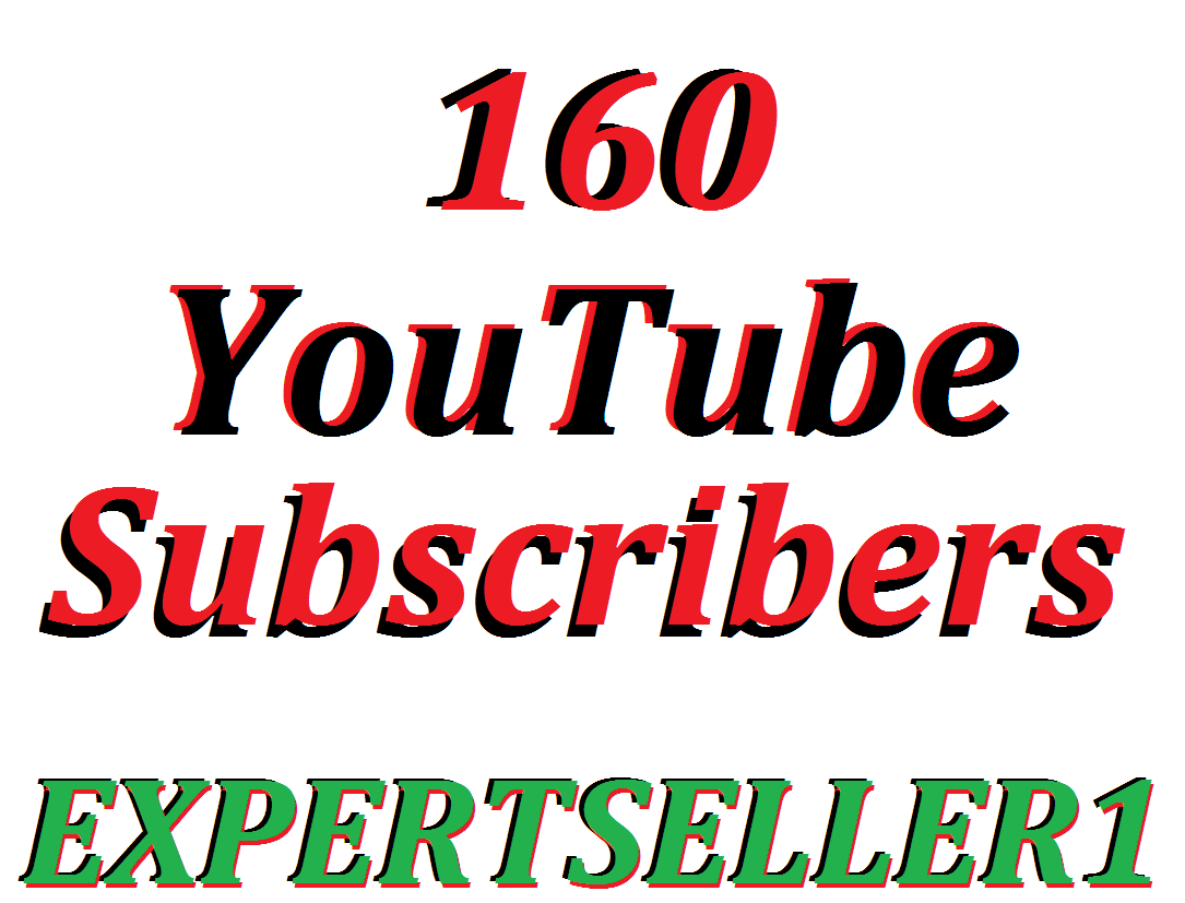 Limited Offer 160 YouTube Subsc-ribers to make Attractive your channel Refill Guarantee for