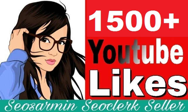 Instant start 1500+ You Tube Likes Non Drop Guaranteed And Very Fast In Complete Just