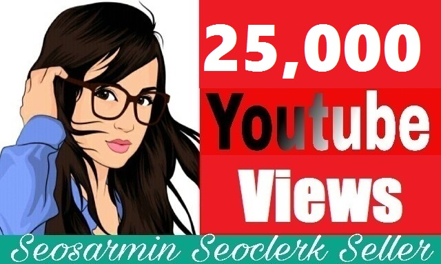 Instant 25,000 +High Retention YouTube Views real and Non Drop Refill Guaranteed Just