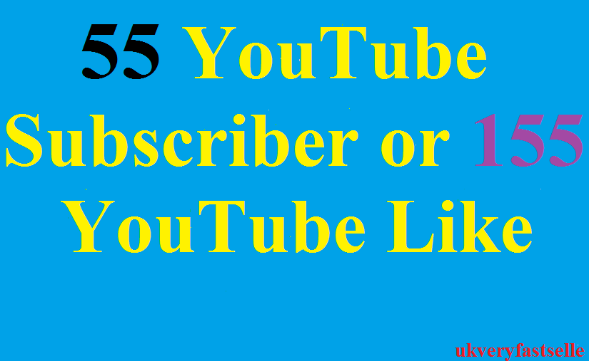 55 youtube subscriber or 155 like
