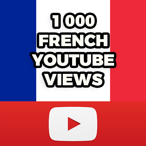 1 000 french youtube v.i.e.w.s