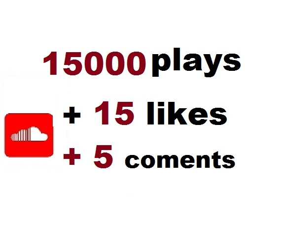15000 soundcloud plays 15 likes 5 comments for $1