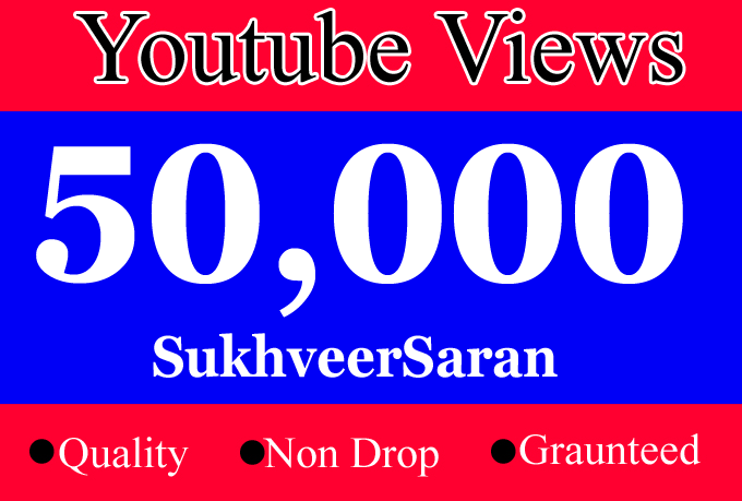 Safe And Non Drop 50000 0r 50k or 50,000 YouTube Promotion vie'ws