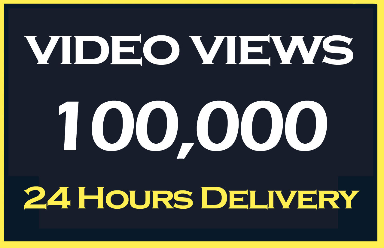 100000 Video views Promotion and marketing within 24 Hours