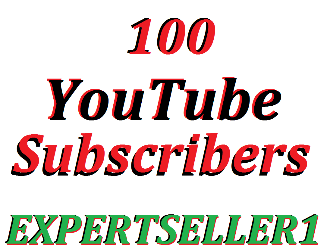 Limited Offer 100  YouTube Subsc-ribers to make Attractive your channel Refill Guarantee
