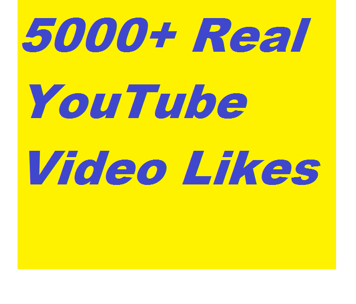 5,000+ Active & Non Dropped YouTube Likes,50+ Real Subscribers And 50+ Guaranteed And Non Dropped Comments