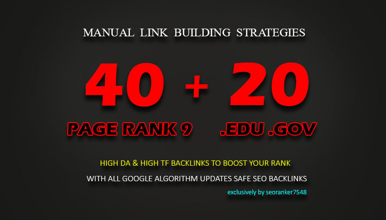 40 Pr9 + 20 EDU/GOV High Trust  Authority Backlinks