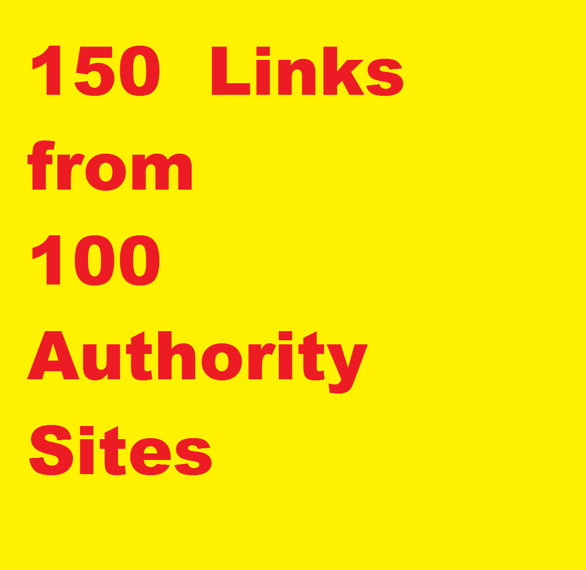seo link building,  150+ Authority links,  DA 45 to 99 from 100 domains