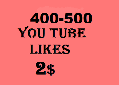 300-500 youtube Likes in 24 hours