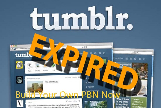 give you 30 Expired Tumblr Blogs PA 28+ DA99
