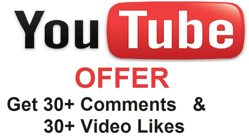 provide 30+ Comments and 30 Likes on your Youtube Video