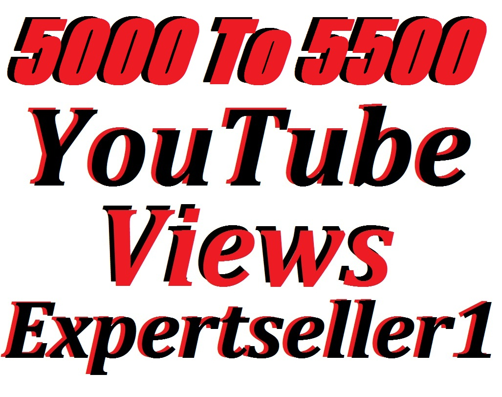 5000 To 5500 Real YouTube Video Views Super Fast