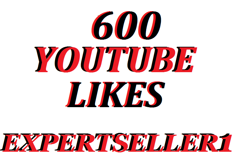 Get Offer 600 YouTube Video Likes Super Fast