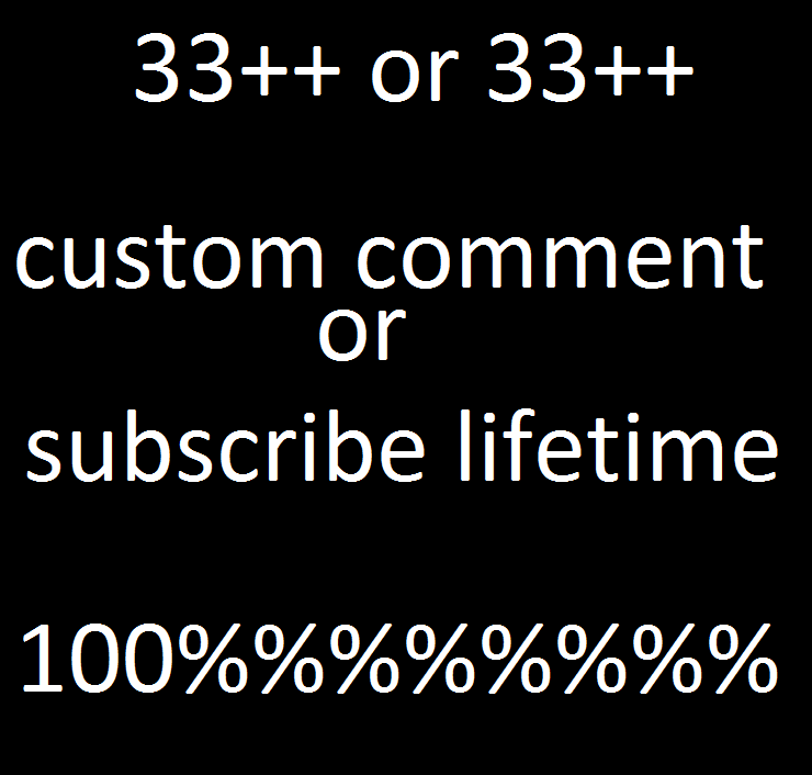33 ++ youtube custom comment very fast delivery or 33++ youtube custom subscribe  super fast