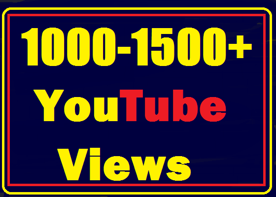 1000+ to 1200+ Youtube views High Quality and very fast