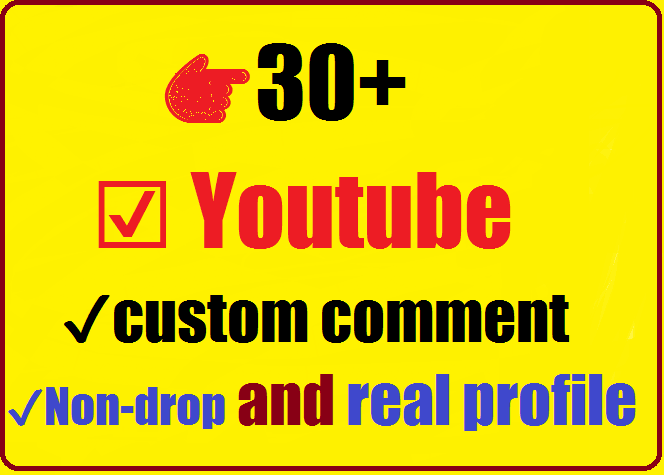 30+ youtube custom comment Non-drop guaranteed with/without Profile picture 2-4 hours complete