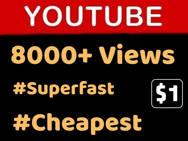8000+ YOUTUBE VlEWS + FREE LlKES Fast Delivery (Cheapest) LIMITED TIME OFFER