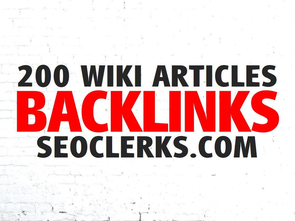 Create 200 WIKI Articles Contextual Backlinks