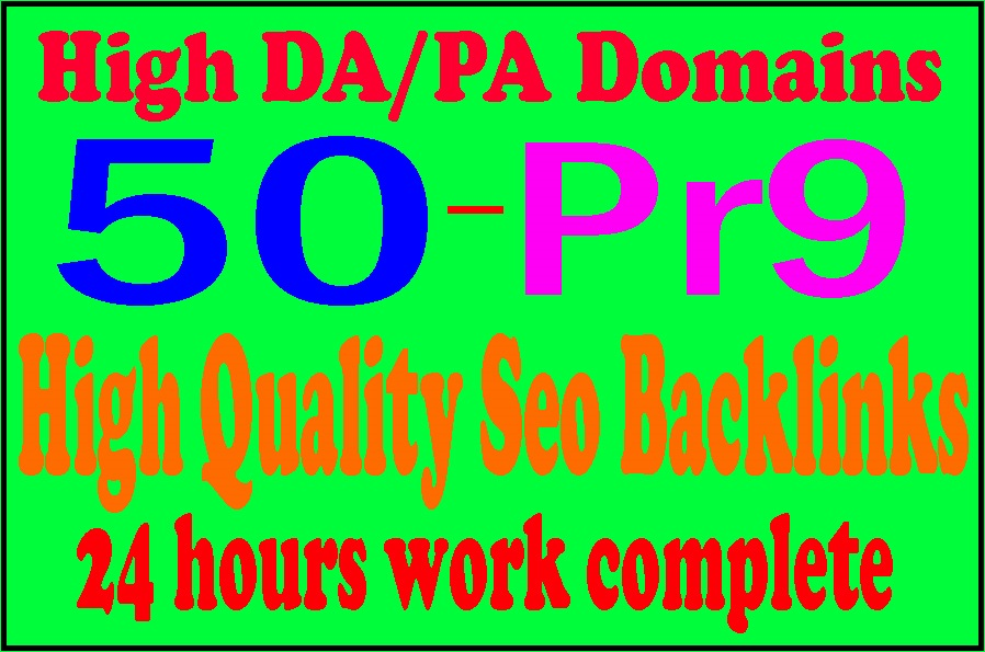 Manually Make 50 Pr9 High Domains Authority Safe Seo Backlinks - White Hat Seo
