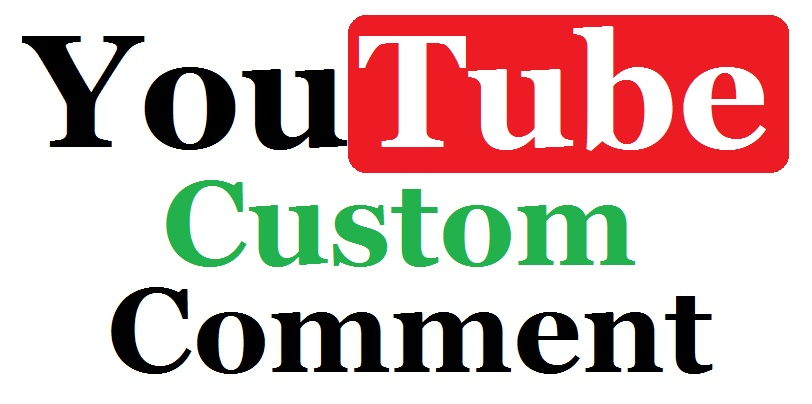 Get 15+ Youtube Custom Comment Very Fast