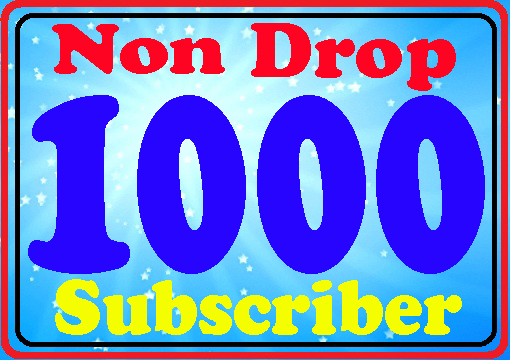 Cheap rate 1000+ Non drop You-Tube sub-scribes fully safe within Refill guarantee