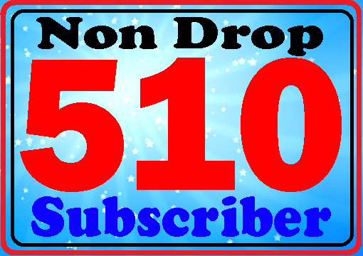 Guarantee 510+ subscribers active channel fully safe very fast complete only