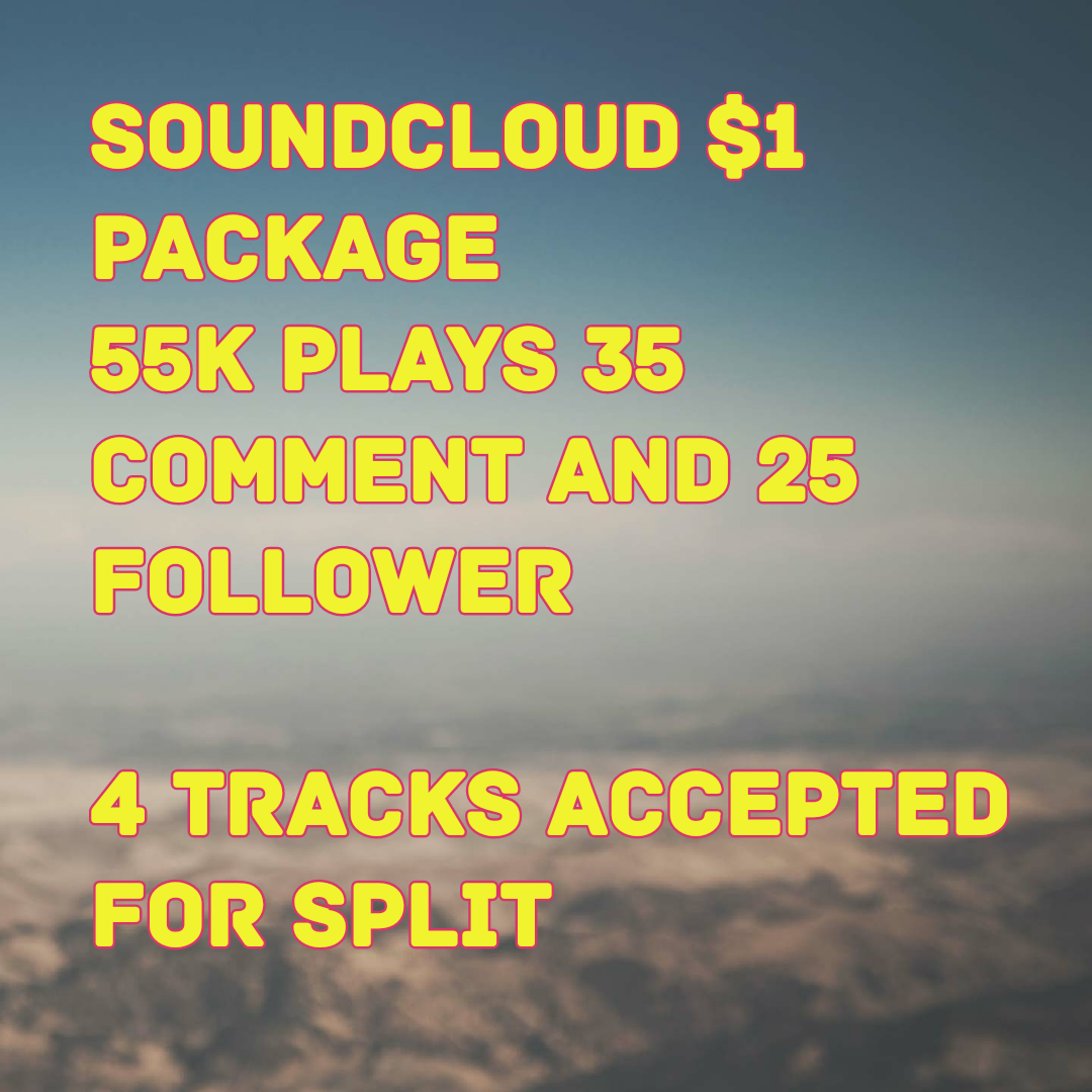 54,999 Plays + 35 Comment Soundcloud 25 Followers Deal