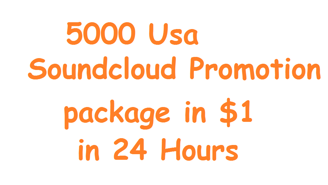 Best Deal 5000 plays Soundcloud Promotion