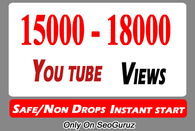 15,000 Or 15k Or 15000 High Quality Youtube Views And Select Extra Services 10000, 20000, 50000,  100000, 500000, and 5k, 10k, 20k, 50k, 100k 200k,  500k, 100,000, 200,000, 500,000, 1 Million