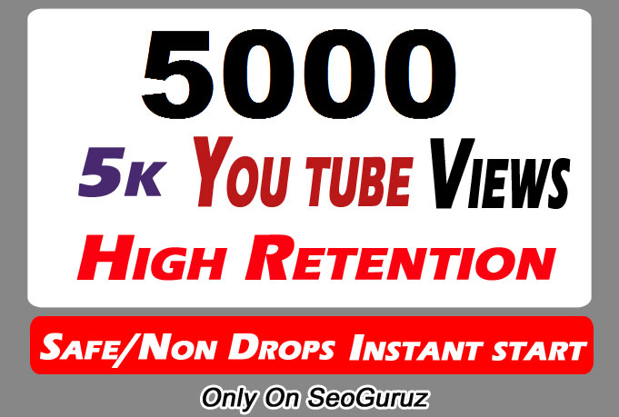Safe 5000 Or 5k Or 5,000 High Quality HQ Youtube Views